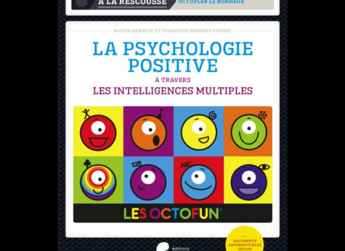 La psychologie positive à travers les intelligences multiples